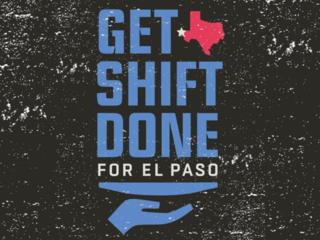 EPCF announces Get Shift Done for El Paso initiative