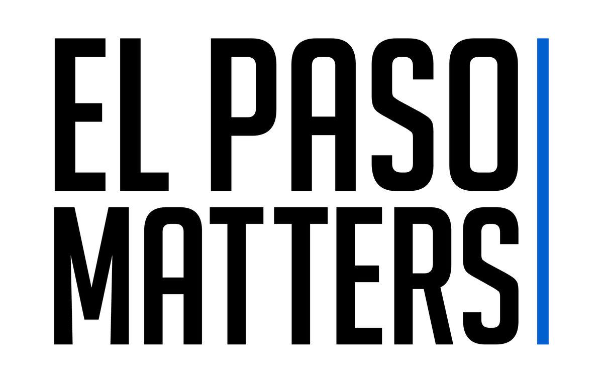 El Paso Matters