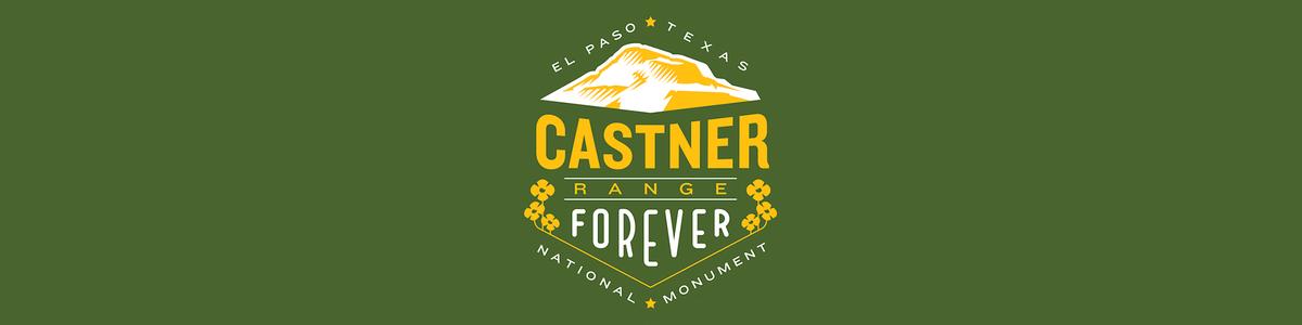 Castner Range Forever
